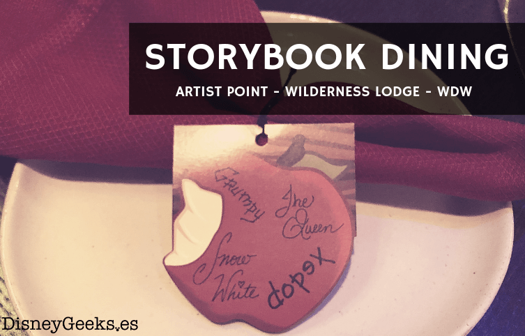 [REVIEW] Cena Storybook Dining en Artist Point con Blancanieves en el hotel Wilderness Lodge de Disneyworld