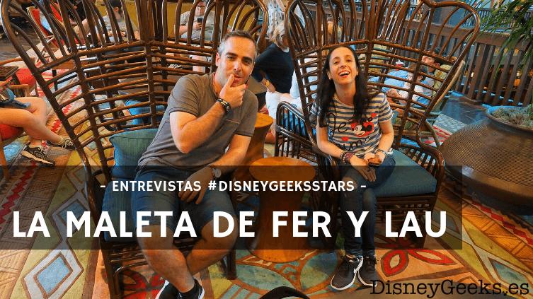 """""""Disney es sinónimo de diversión"""" – Entrevistamos a La Maleta de Fer y Lau"""