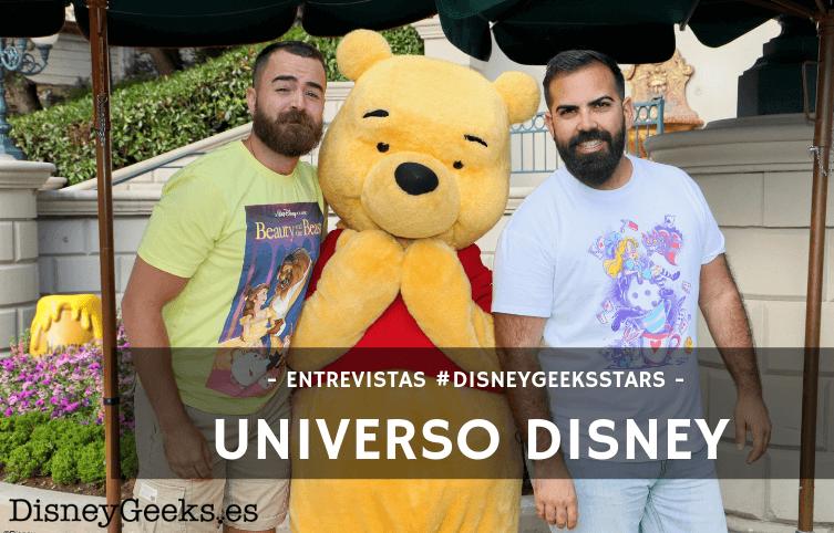 """""""Disney para nosotros es una forma de vida"""" – Entrevistamos a Universo Disney"""
